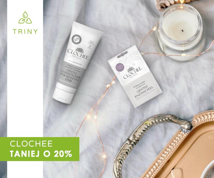 Clochee -20% na koniec wakacji !