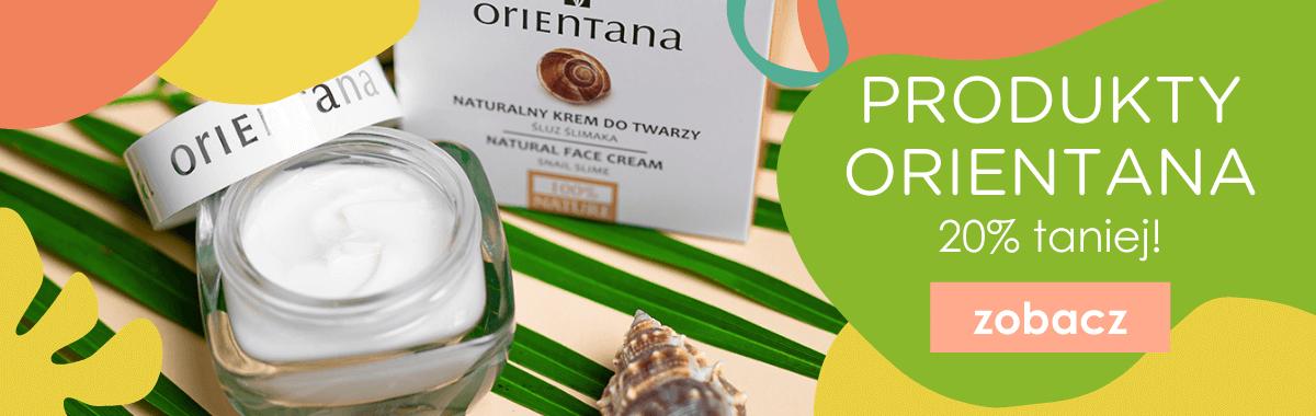 Kosmetyki marki Orientana aż 20% taniej!